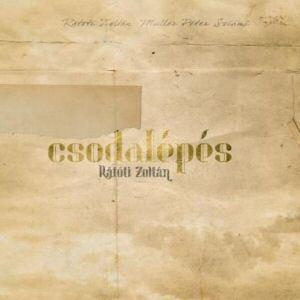 ratoti_zoltan_csodalepes_lemezborito